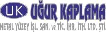 UĞUR KAPLAMA METAL YÜZEY İŞLEME SAN.VE TİC.İHR.İTH.LTD.ŞTİ.