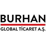 BURHAN GLOBAL TİCARET A.Ş.