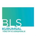 BLS KURUMSAL YÖNETİM VE DANIŞMANLIK LTD.ŞTİ.